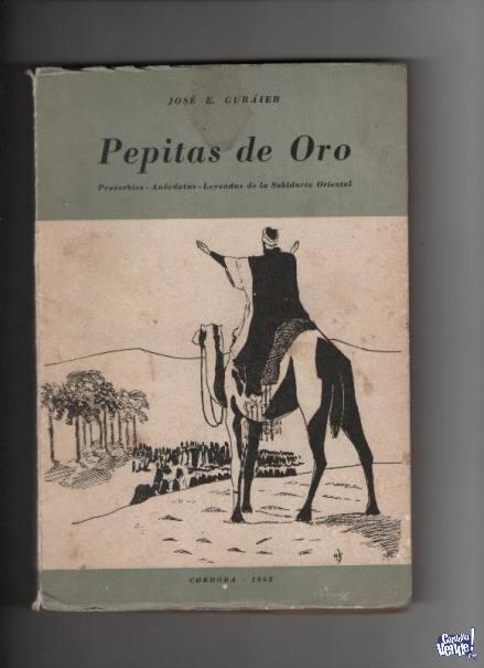 PEPITAS DE ORO Y DUNIA ZAD  Jose Guraieb  $450 los 2.-