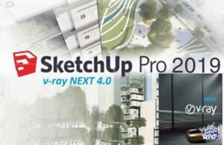 SKETCHUP 2019 + V-RAY NEXT 4 FULL!!!