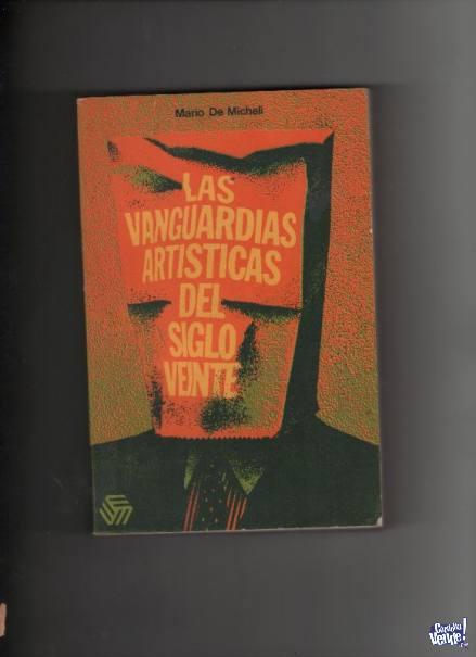LAS VANGUARDIAS ARTISTICAS DEL SIGLO 20  M.Michelli  $ 390