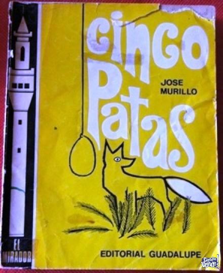 CINCO PATAS   JOSÉ MURILLO  ED. GUADALUPE