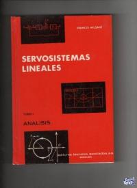 SERVOSISTEMAS LINEALES Francis Milsant  2 tomos $ 1900 los 2