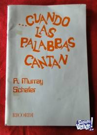 CUANDO LAS PALABRAS CANTAN   MURRAY SCHAFER