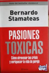 PASIONES TÓXICAS BERNARDO STAMATEAS ED.PLANETA
