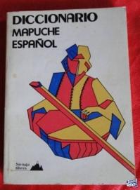 DICCIONARIO MAPUCHE ESPAÑOL   SIRINGA LIBROS en LA CUMBRE-P