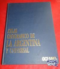 ATLAS GEOGRÁFICO DE LA ARGENTINA Y UNIVERSAL