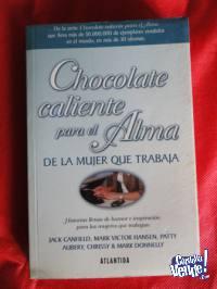 CHOCOLATE CALIENTE PARA EL ALMA DE LA MUJER QUE TRABAJA