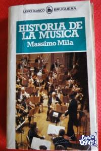 HISTORIA DE LA MÚSICA   MASSIMO MILA  ED. BRUGUERA