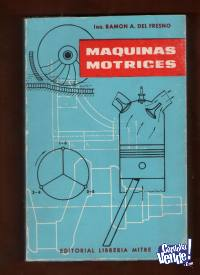 MAQUINAS MOTRICES Ramon del Fresno  $ 450