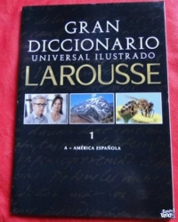 GRAN DICCIONARIO UNIVERSAL ILUSTRADO  LAROUSSE  TOMO 1