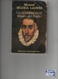 UN NOVELISTA EN EL MUSEO DEL PRADO M.M.Lainez  $ 200