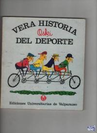 VERA HISTORIA DEL DEPORTE  (en comic) Oski  $ 290