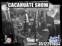 CACAHUATE SHOW