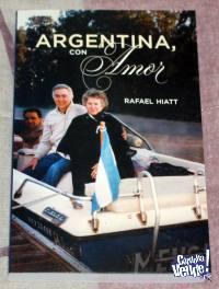 Libro - Argentina, con Amor (Rafael Hiatt)