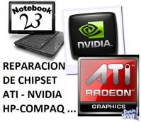 REPARACION DE CHIP SET, FALLA DE VIDEO. TODAS LAS MARCAS